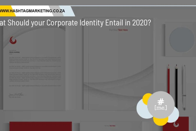 What Should your Corporate Identity Entail in 2020?