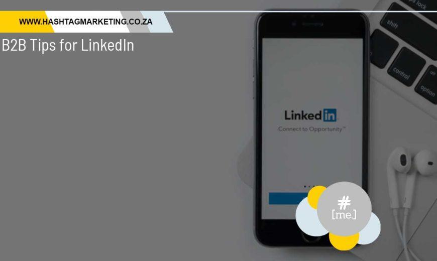 B2B Tips for LinkedIn