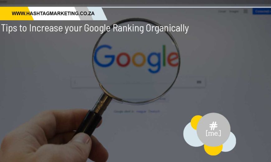 Tips to Increase your Google Ranking Organically