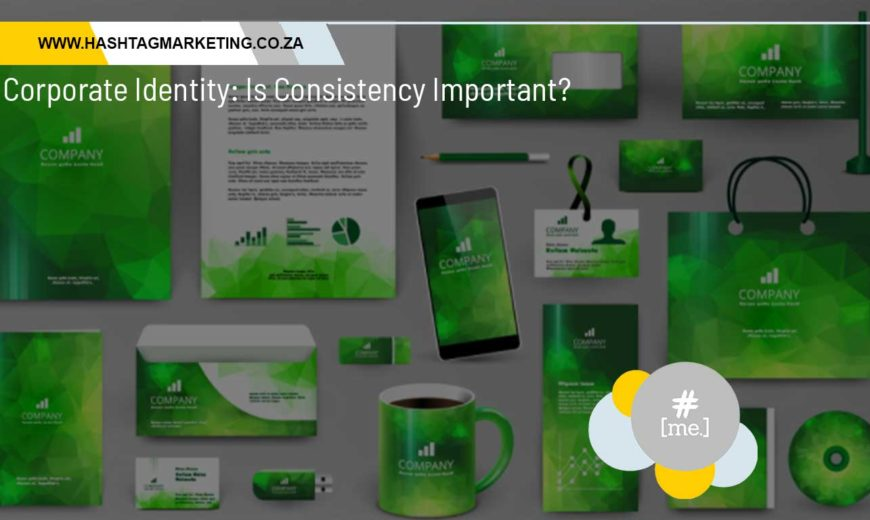 Corporate Identity: Is Consistency Important?