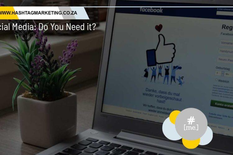 Social Media: Do You Need it?